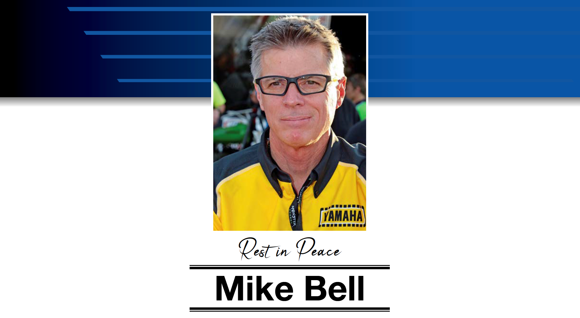 Rest in peace Mike Bell